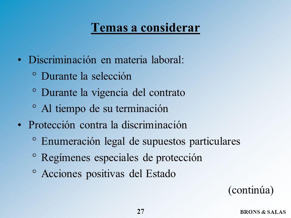 Temas a considerar Discriminación en materia laboral: