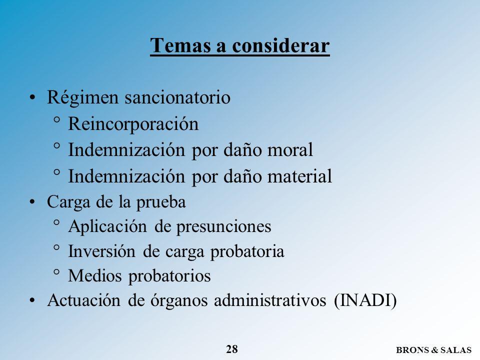 Temas a considerar Régimen sancionatorio Reincorporación