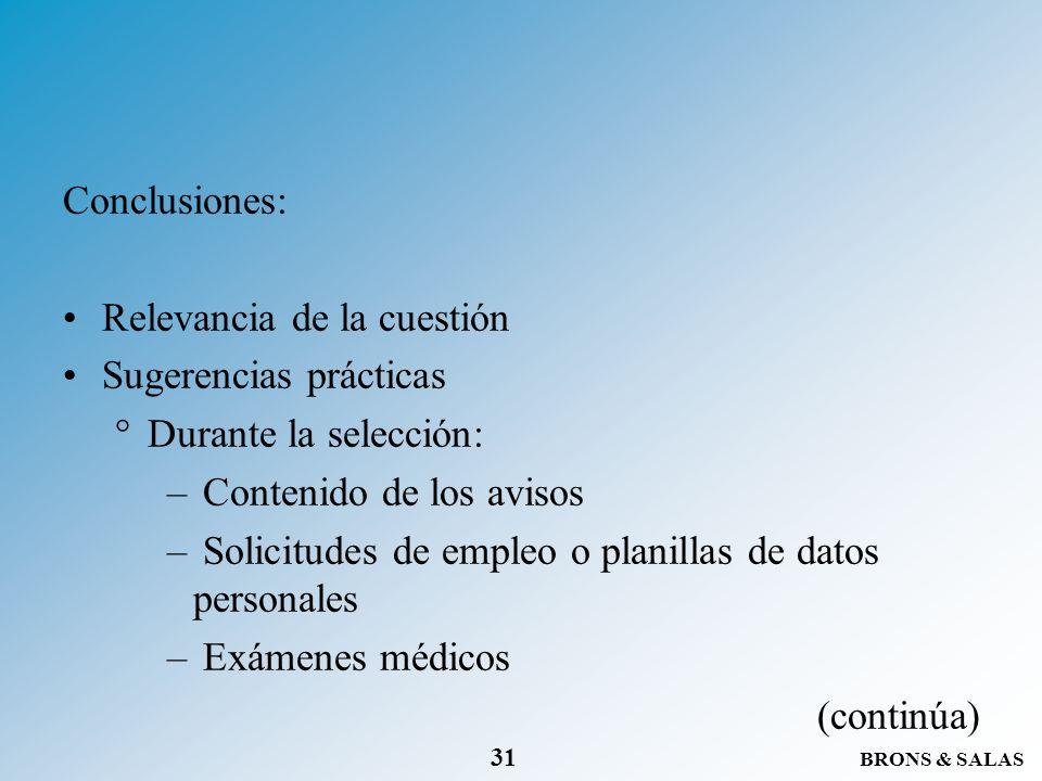 Conclusiones: Relevancia de la cuestión. Sugerencias prácticas. Durante la selección: Contenido de los avisos.