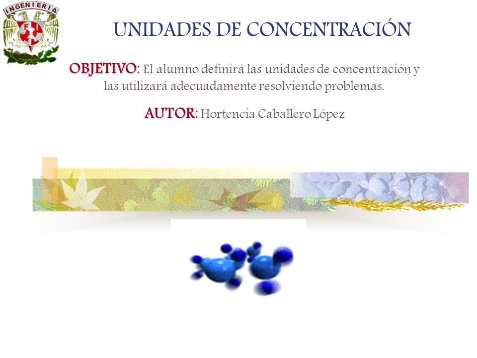 UNIDADES DE CONCENTRACIÓN