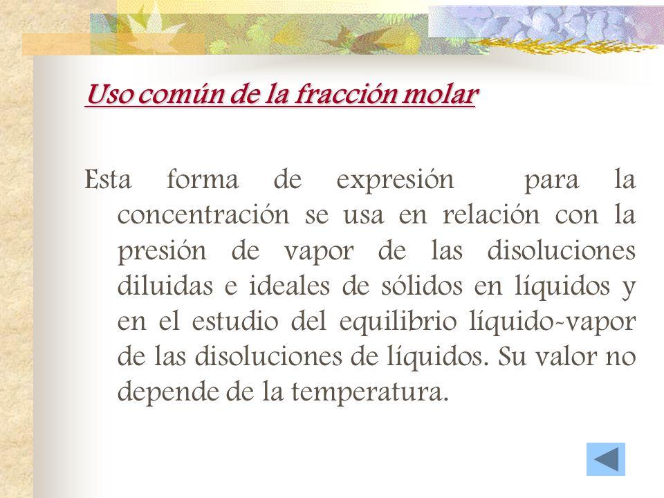 Uso común de la fracción molar