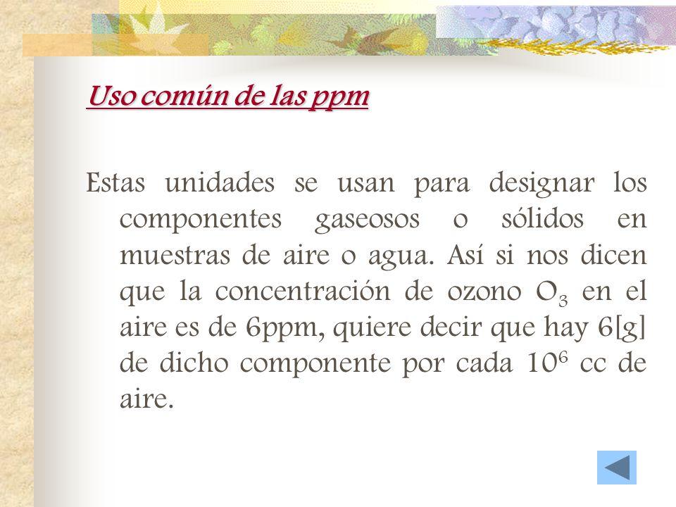 Uso común de las ppm