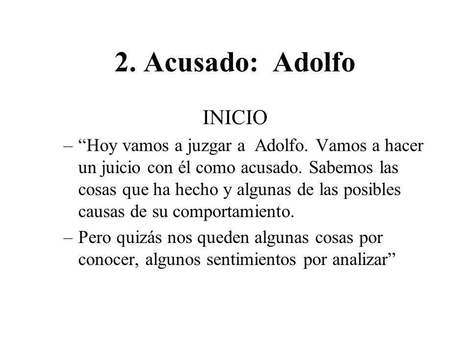 2. Acusado: Adolfo INICIO