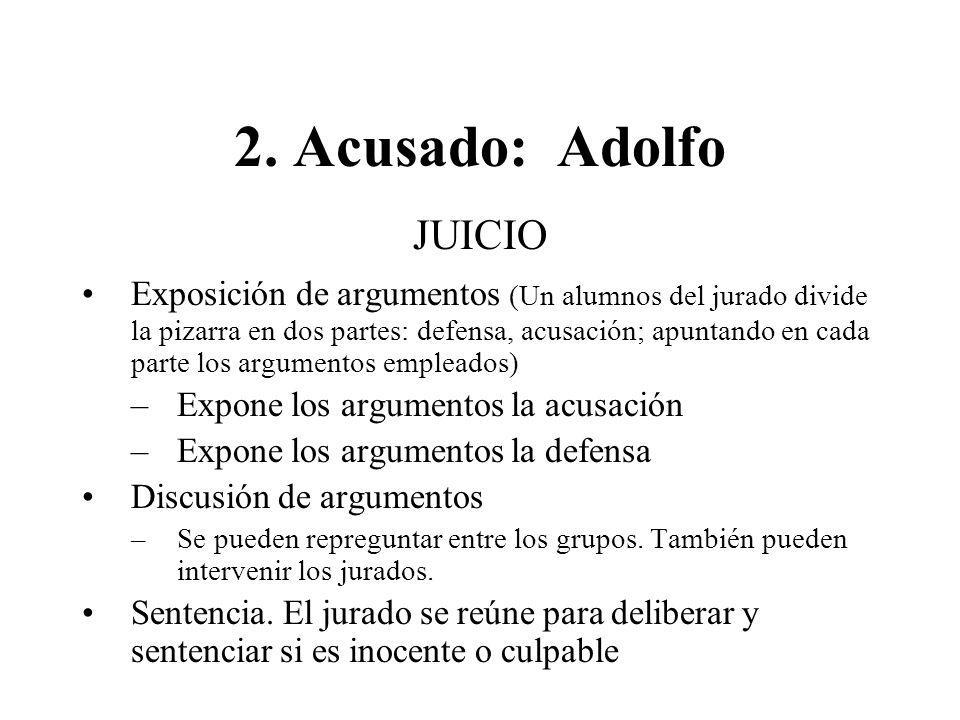 2. Acusado: Adolfo JUICIO