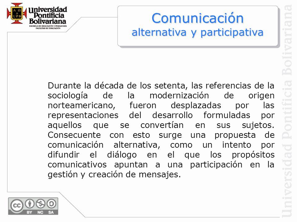 Comunicación alternativa y participativa