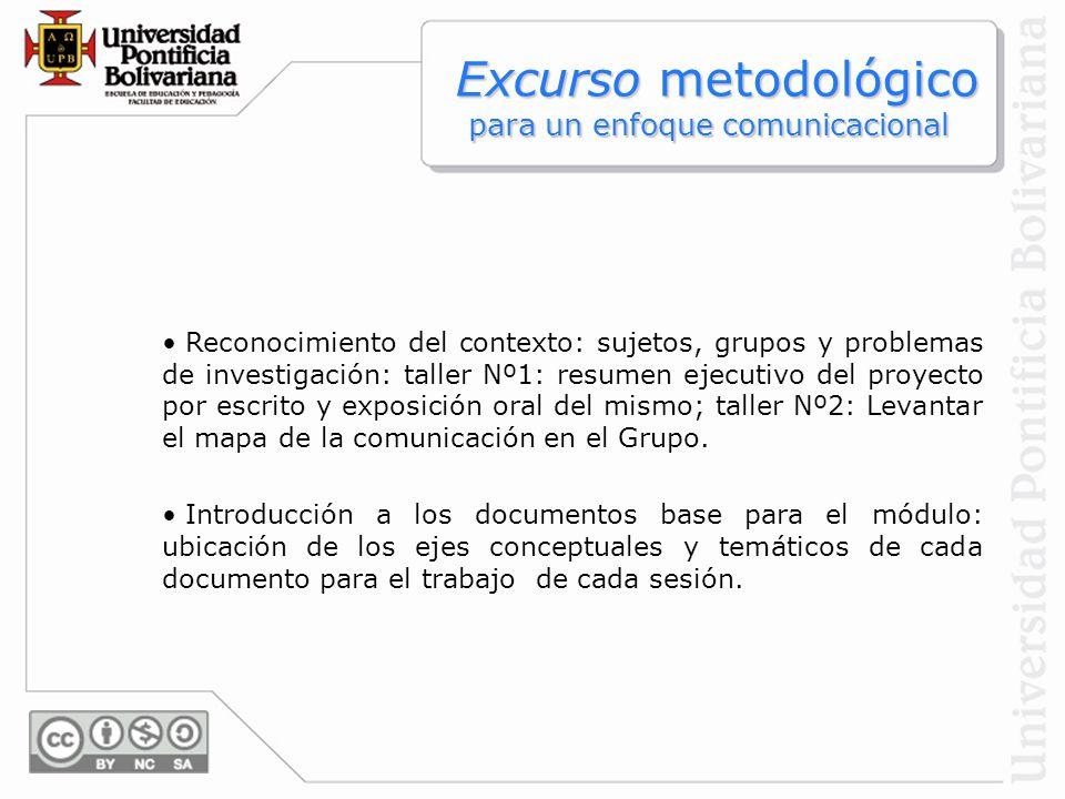 Excurso metodológico para un enfoque comunicacional