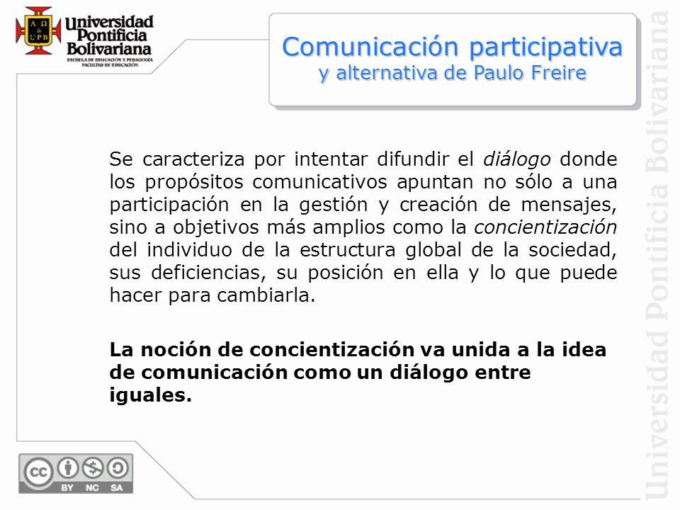 Comunicación participativa y alternativa de Paulo Freire