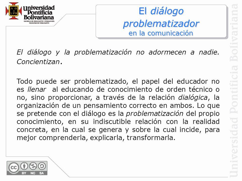 El diálogo problematizador en la comunicación