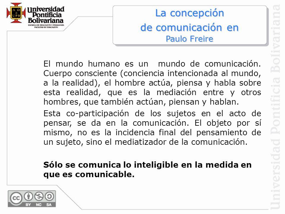 La concepción de comunicación en Paulo Freire