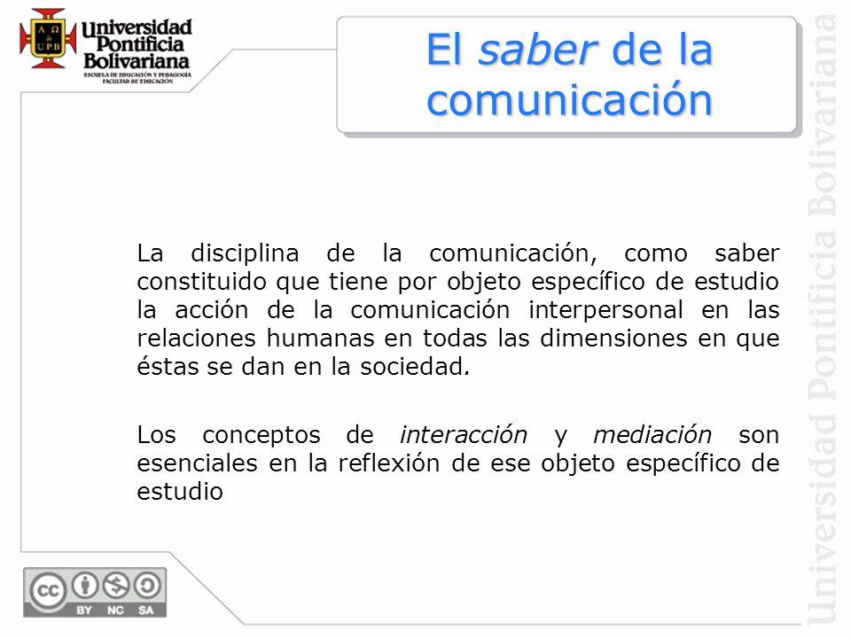 El saber de la comunicación