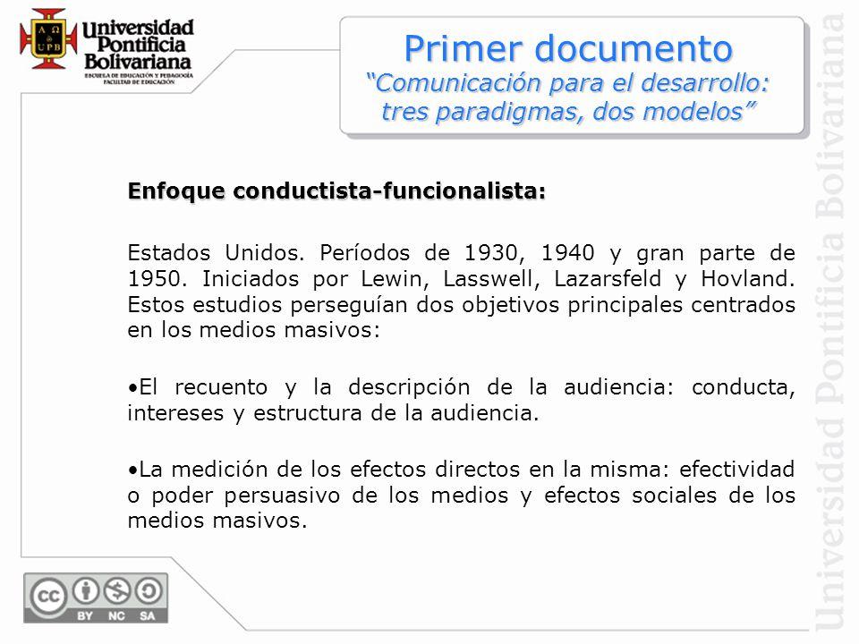 Primer documento Comunicación para el desarrollo: tres paradigmas, dos modelos