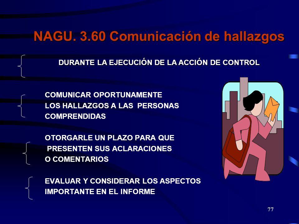 NAGU. 3. 60 Comunicación de hallazgos