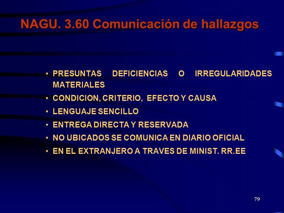 NAGU. 3.60 Comunicación de hallazgos
