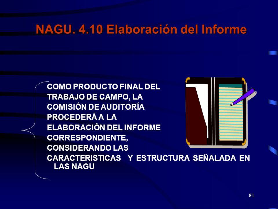 NAGU. 4.10 Elaboración del Informe