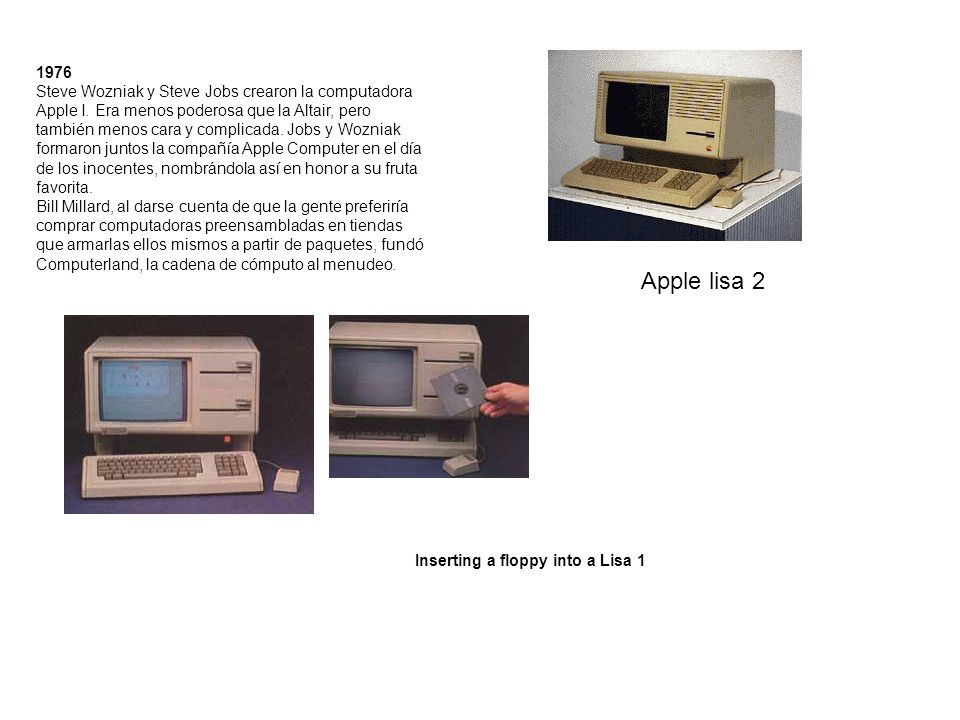 1976 Steve Wozniak y Steve Jobs crearon la computadora Apple I