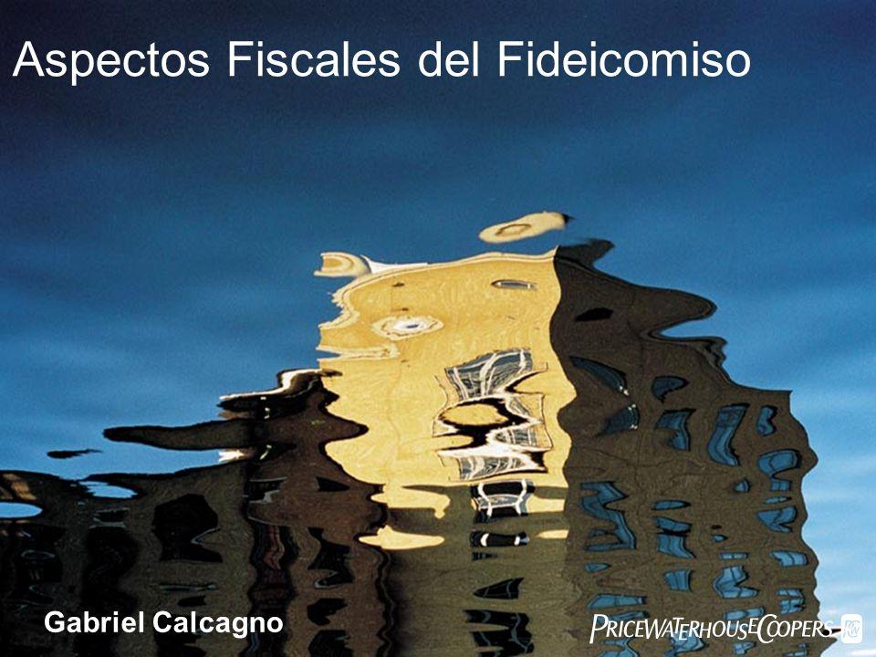 Aspectos Fiscales del Fideicomiso