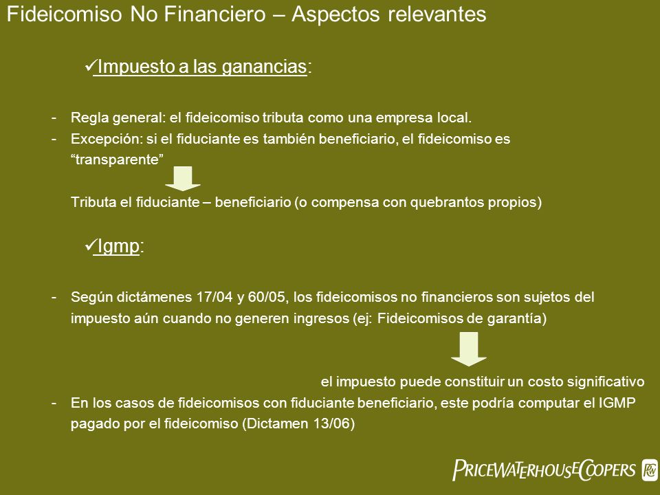 Fideicomiso No Financiero – Aspectos relevantes