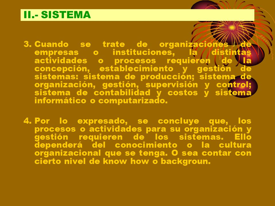 II.- SISTEMA