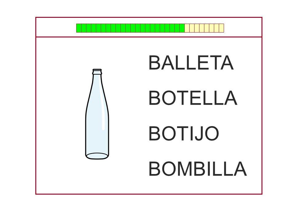BALLETA BOTELLA BOTIJO BOMBILLA