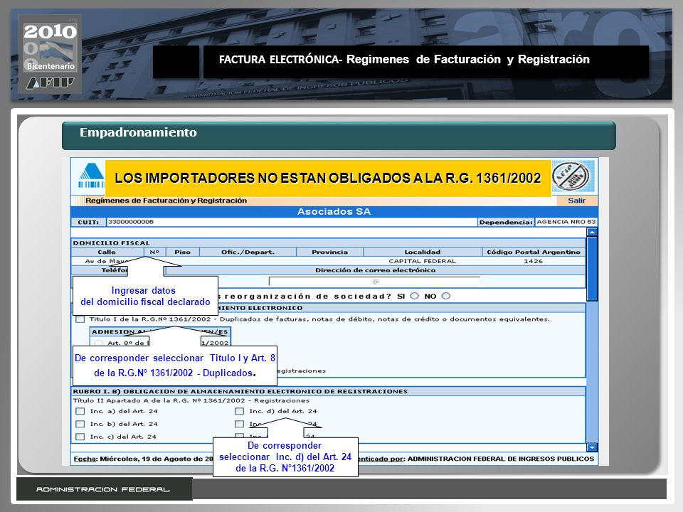LOS IMPORTADORES NO ESTAN OBLIGADOS A LA R.G. 1361/2002