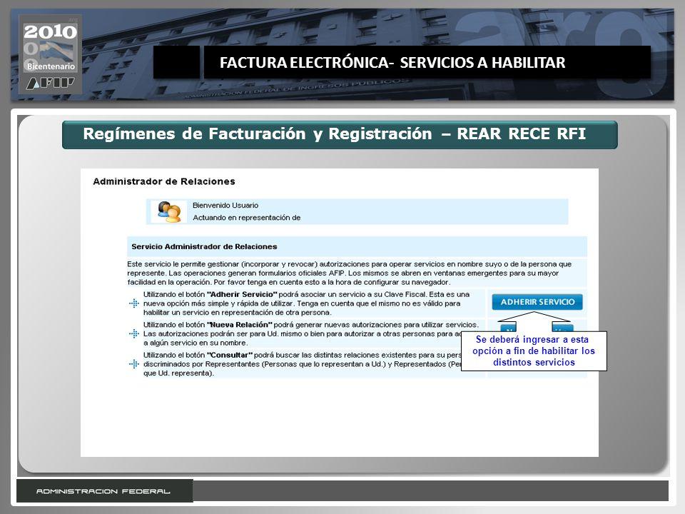 Regímenes de Facturación y Registración – REAR RECE RFI