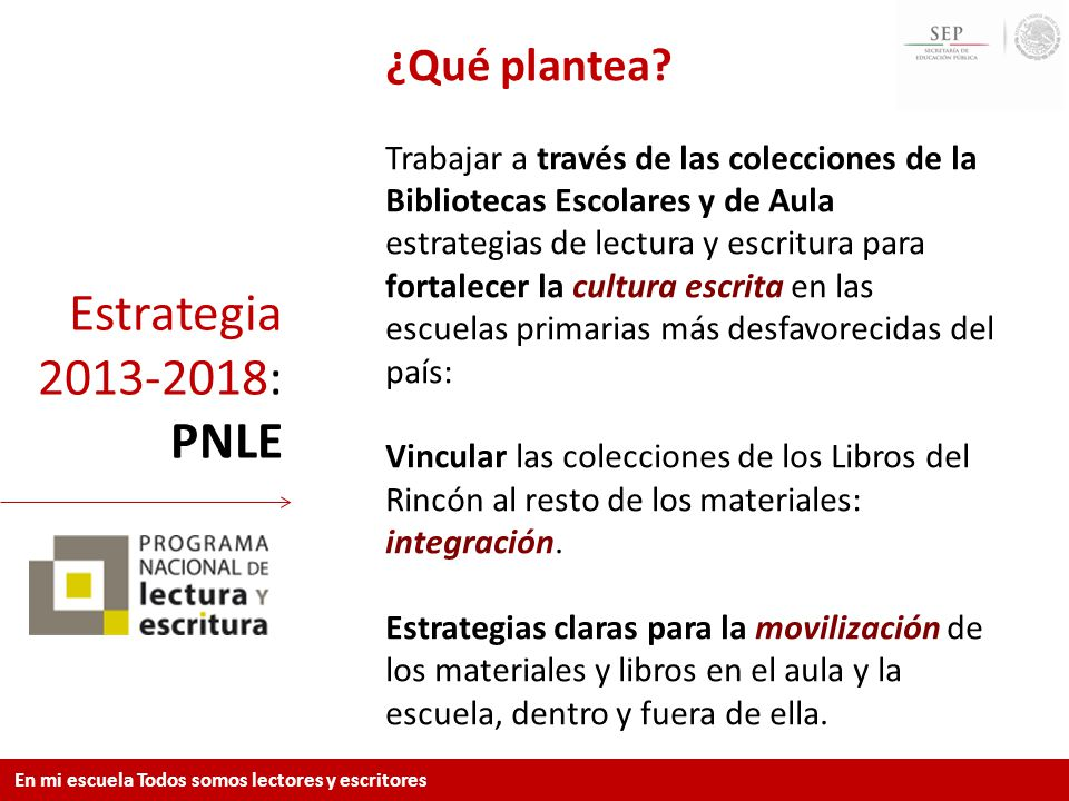 Estrategia 2013-2018: PNLE ¿Qué plantea