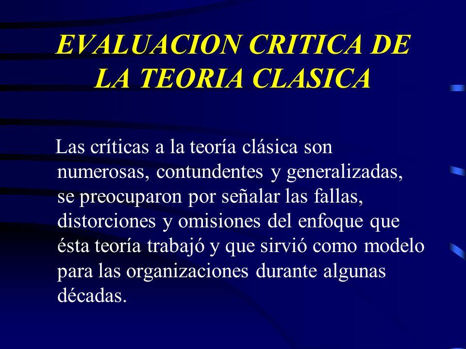 EVALUACION CRITICA DE LA TEORIA CLASICA