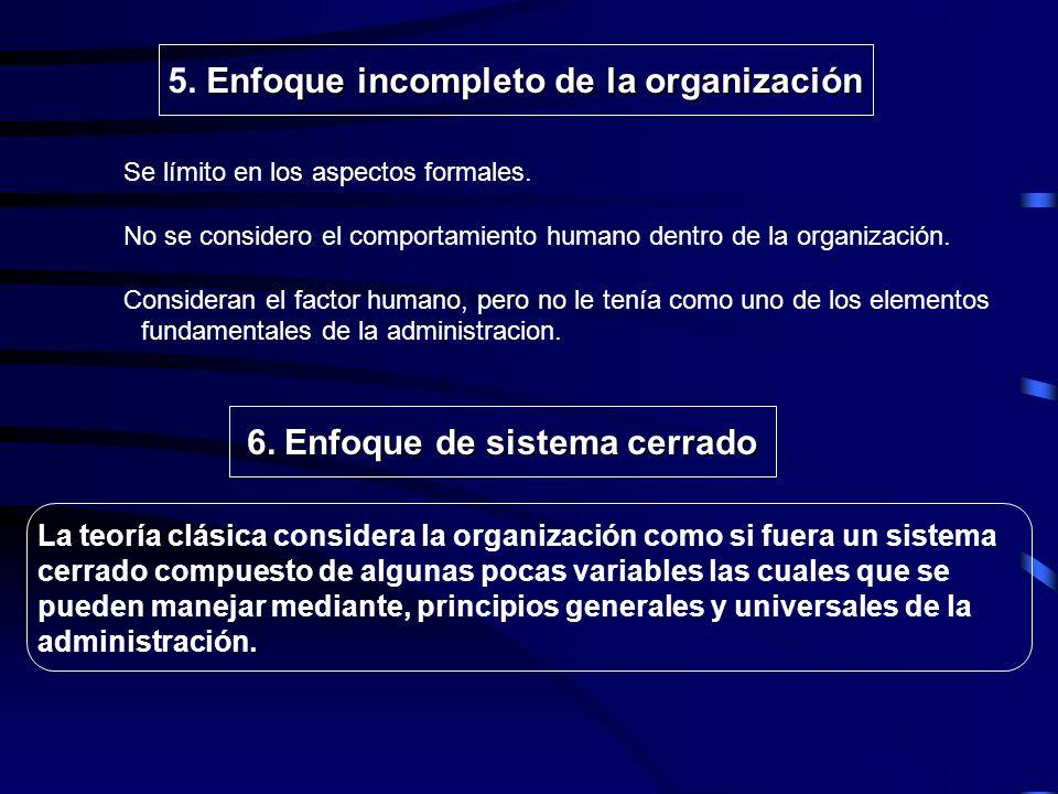 5. Enfoque incompleto de la organización