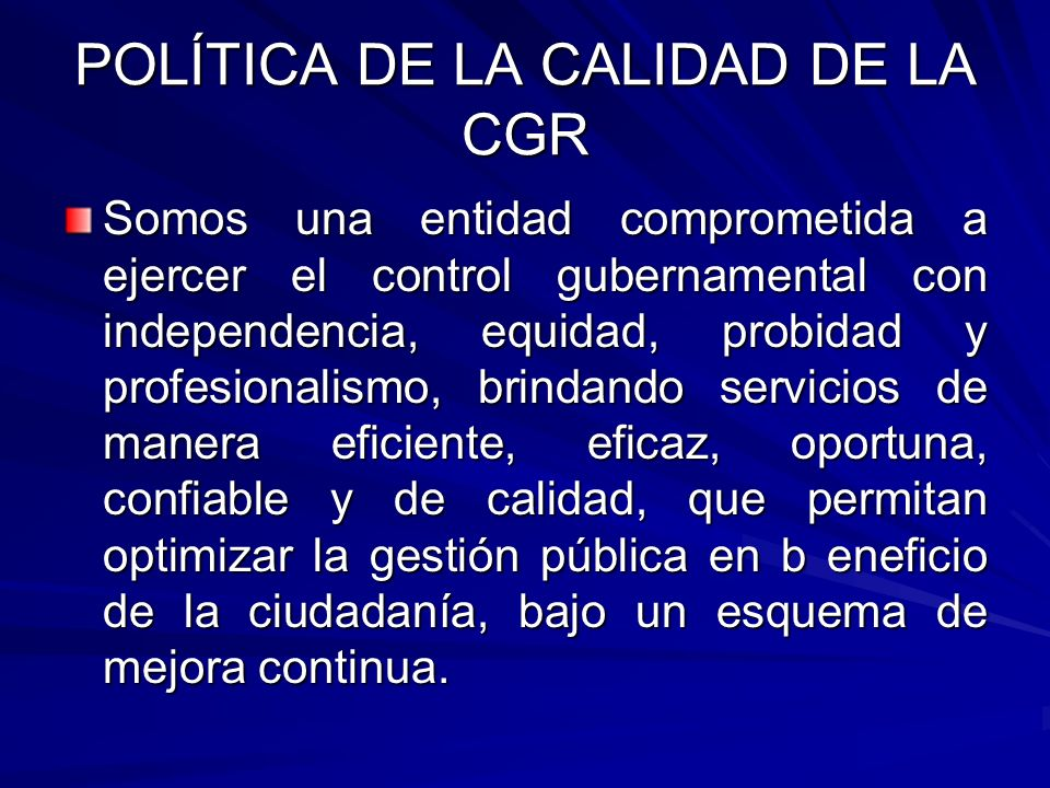 POLÍTICA DE LA CALIDAD DE LA CGR