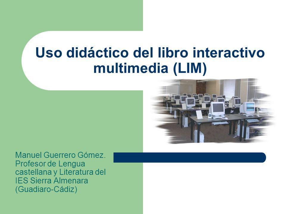 Uso didáctico del libro interactivo multimedia (LIM)