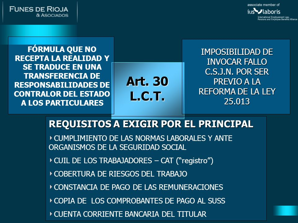 Art. 30 L.C.T. REQUISITOS A EXIGIR POR EL PRINCIPAL