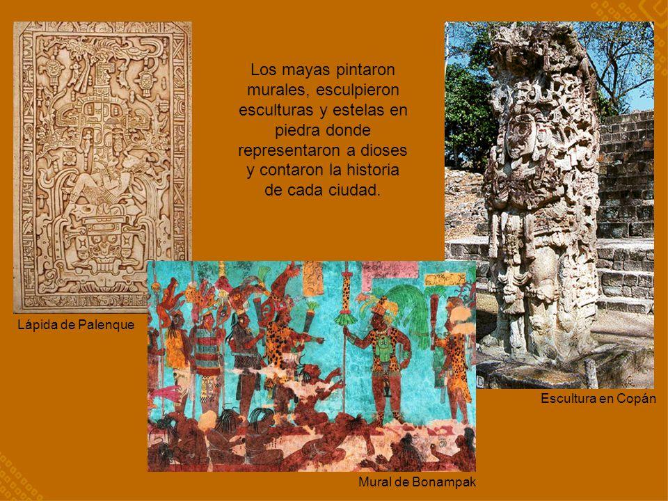 Los mayas pintaron murales, esculpieron esculturas y estelas en piedra donde representaron a dioses y contaron la historia de cada ciudad.