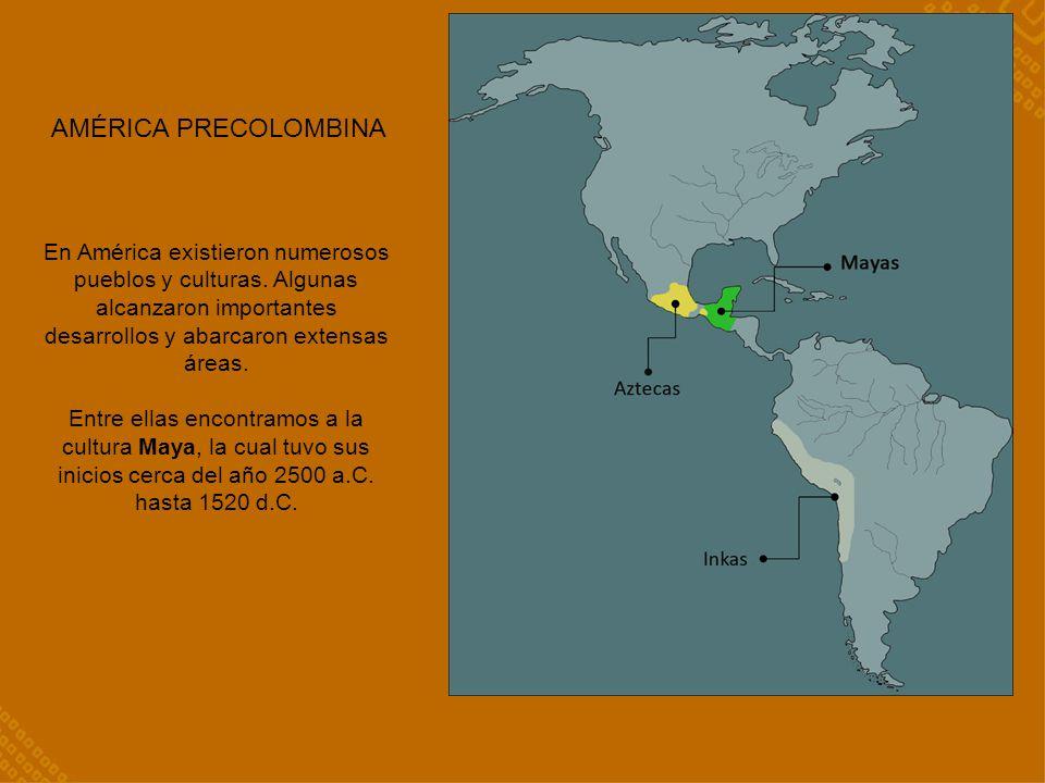 AMÉRICA PRECOLOMBINA En América existieron numerosos pueblos y culturas. Algunas alcanzaron importantes desarrollos y abarcaron extensas áreas.