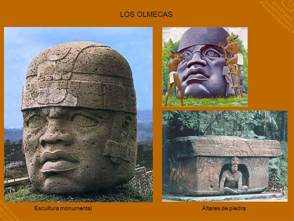 LOS OLMECAS Escultura monumental Altares de piedra