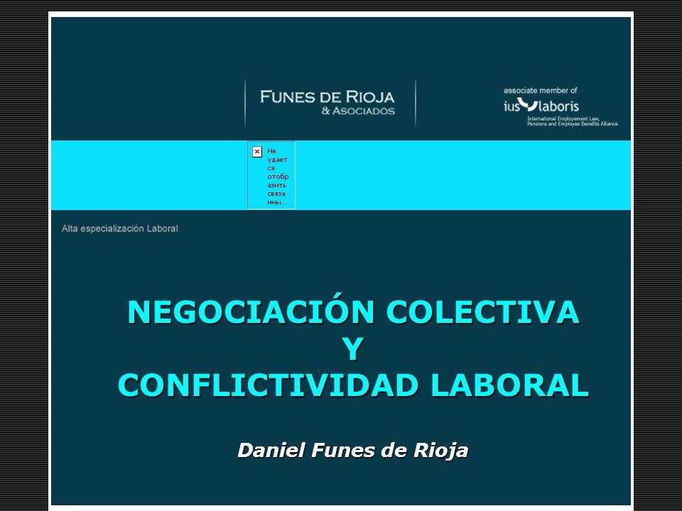 NEGOCIACIÓN COLECTIVA Y CONFLICTIVIDAD LABORAL Daniel Funes de Rioja