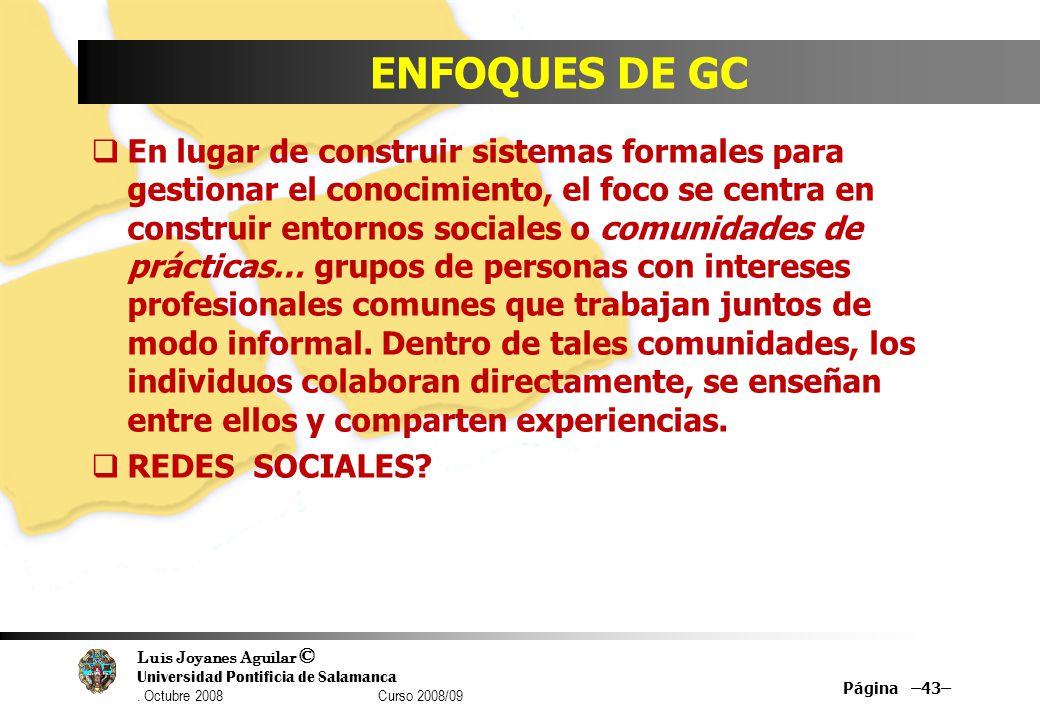 ENFOQUES DE GC