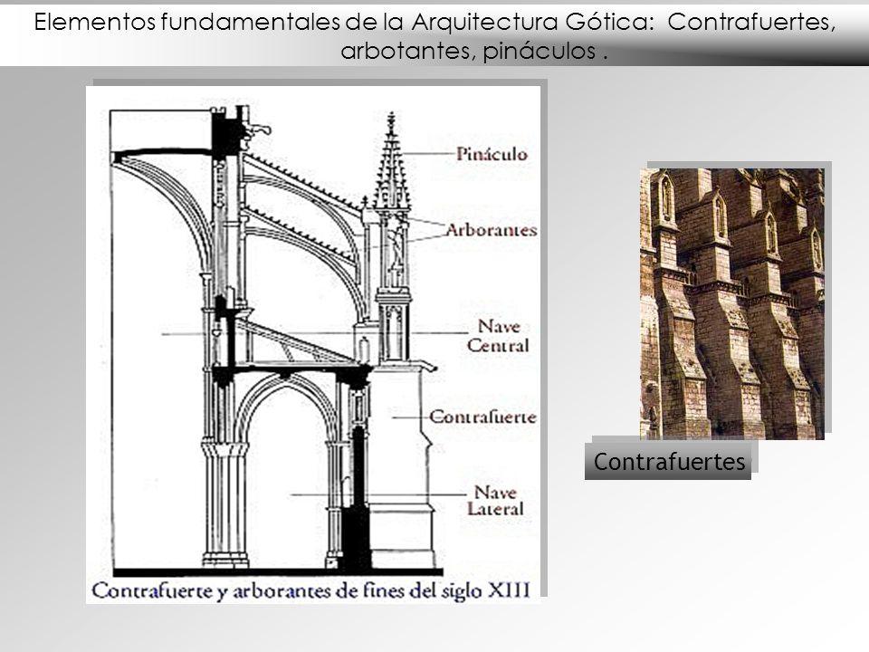 Elementos fundamentales de la Arquitectura Gótica: Contrafuertes, arbotantes, pináculos .