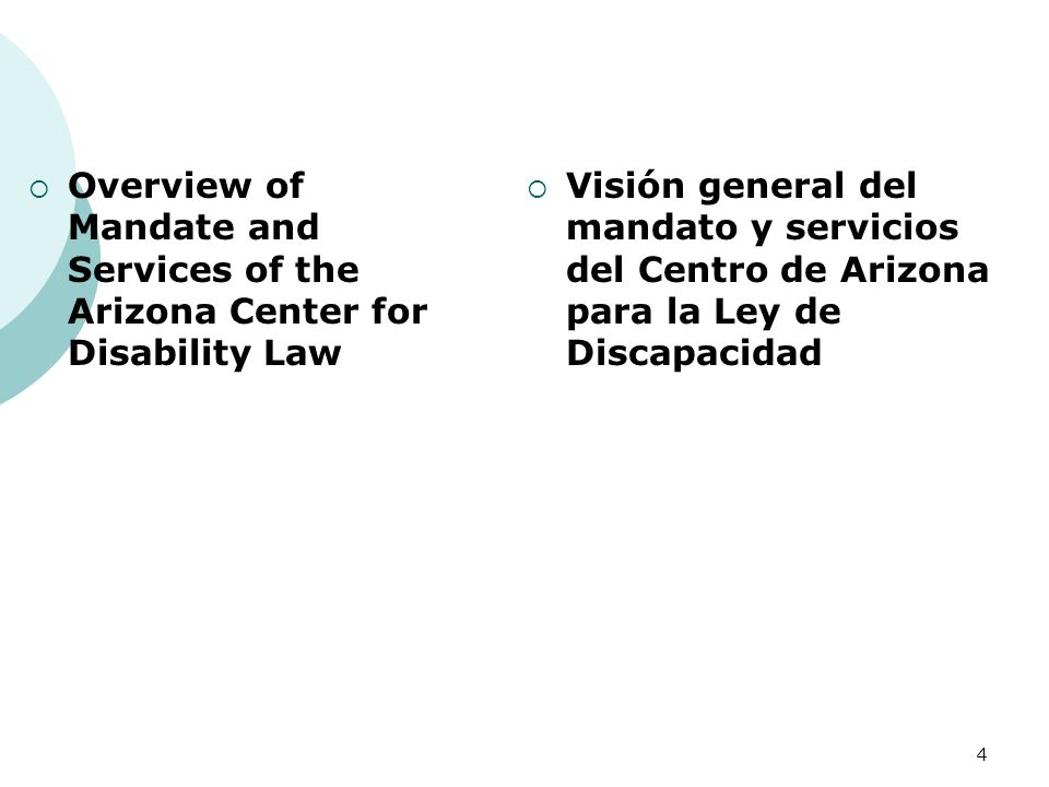 Overview of Mandate and Services of the Arizona Center for Disability Law