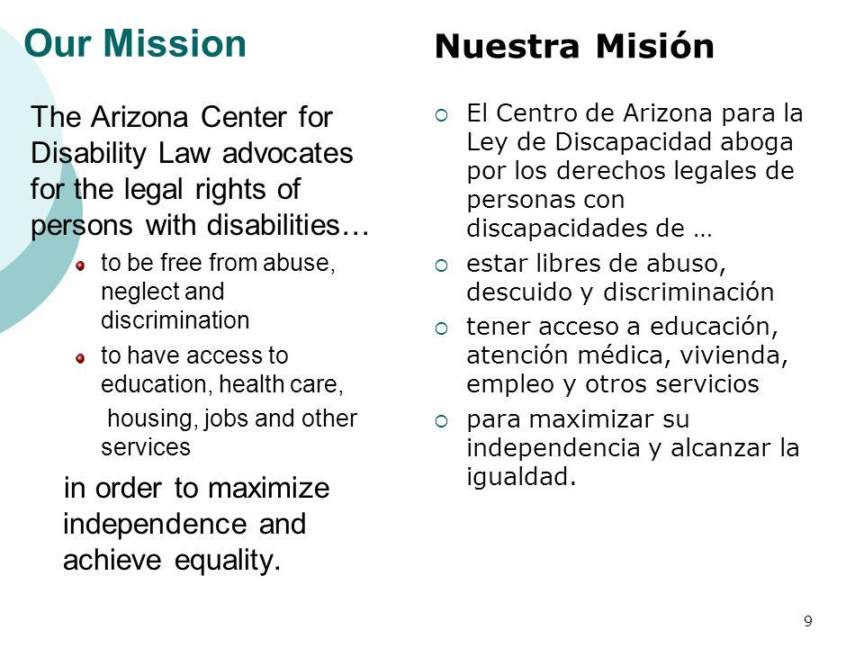 Our Mission Nuestra Misión