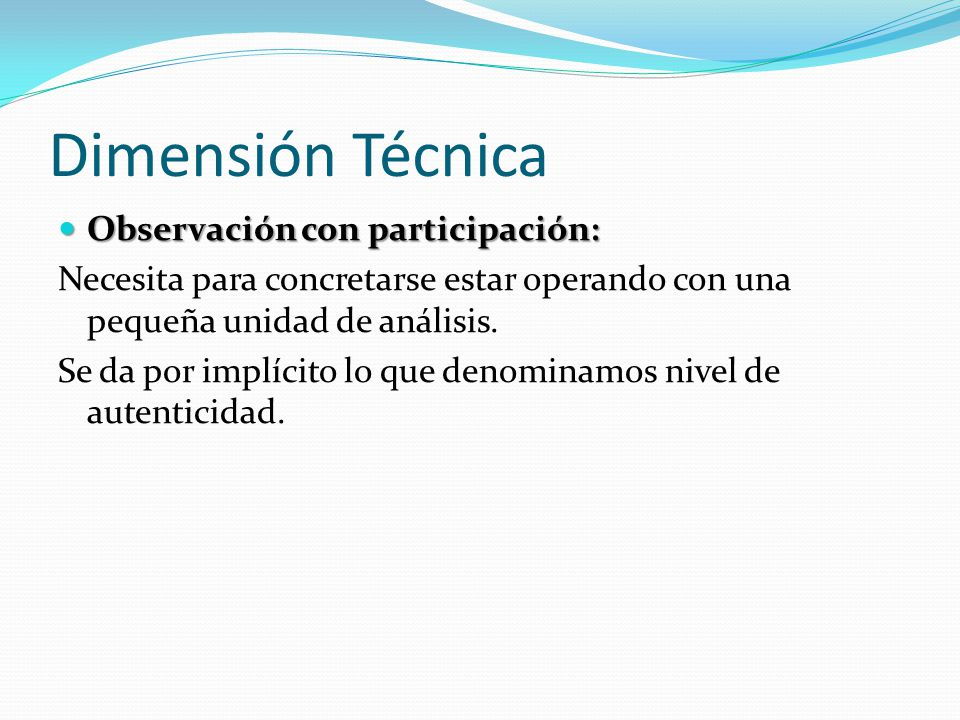 Dimensión Técnica Observación con participación: