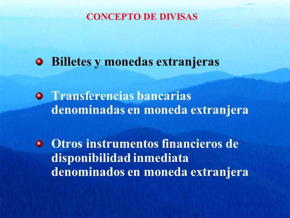 Billetes y monedas extranjeras
