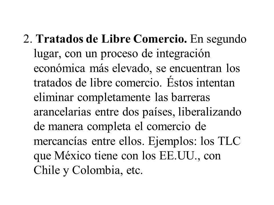 2. Tratados de Libre Comercio