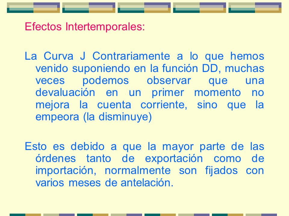 Efectos Intertemporales: