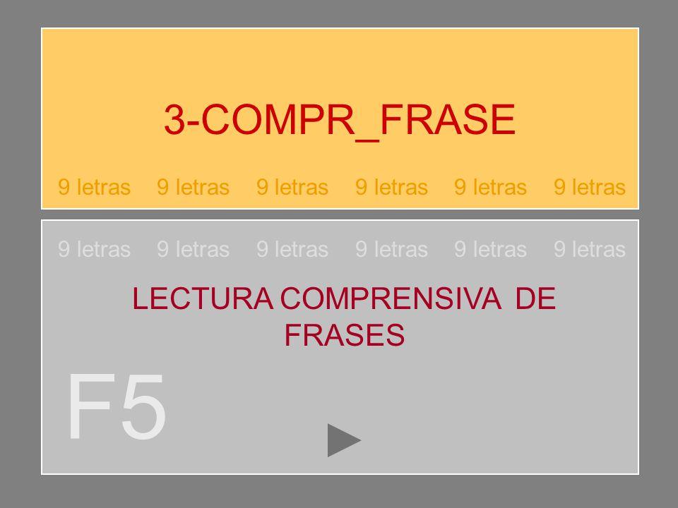 F5 3-COMPR_FRASE LECTURA COMPRENSIVA DE FRASES