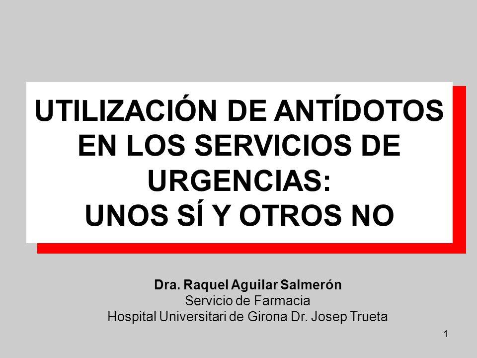 UTILIZACIÓN DE ANTÍDOTOS EN LOS SERVICIOS DE URGENCIAS: