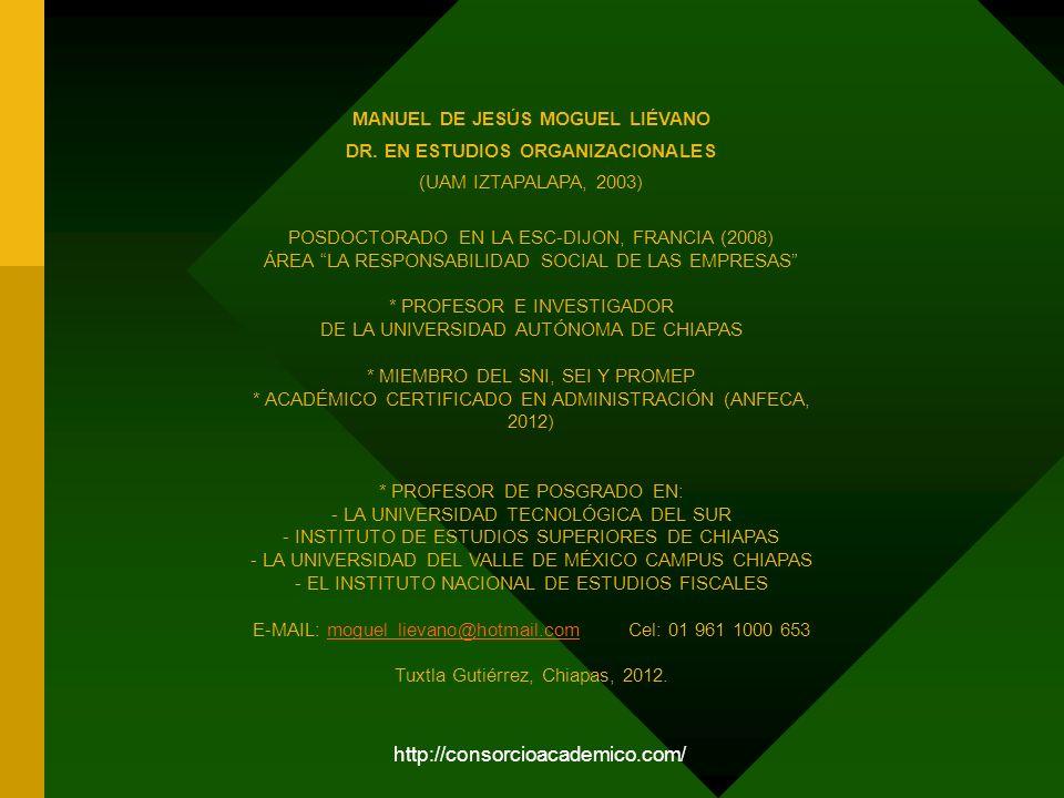 MANUEL DE JESÚS MOGUEL LIÉVANO DR. EN ESTUDIOS ORGANIZACIONALES
