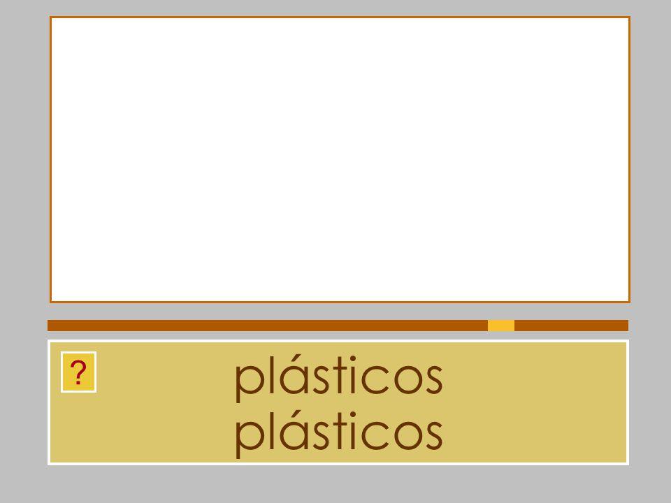 plásticos plásticos