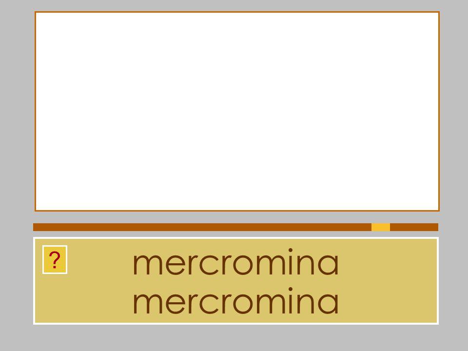 mercromina mercromina