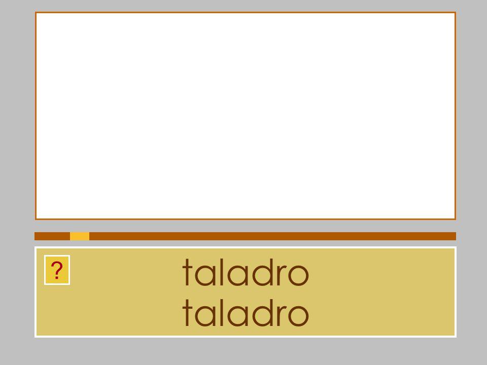 taladro taladro