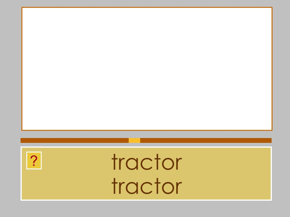 tractor tractor